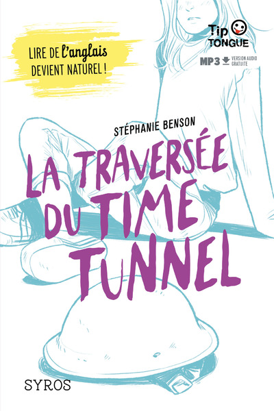 TRAVERSEE DU TIME TUNNEL, LA