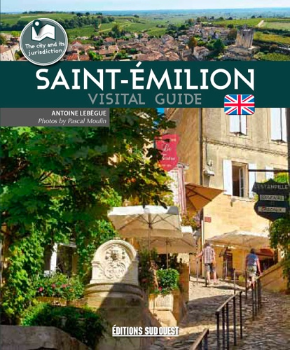 SAINT EMILION VISITORS'GUIDE