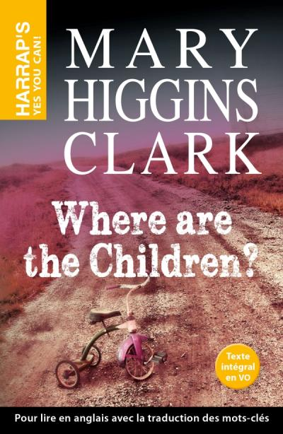 WHERE ARE THE CHILDREN ?