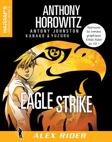 EAGLE STRIKE: THE GRAPHIC NOVEL