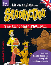 HARRAP'S A STORY AND GAMES WITH SCOOBY-DOO- THE CHOCOLATE PHANTOM