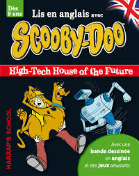 HARRAPS A STORY AND GAMESWITH SCOOBY-DOO-HIGH-TECH HOUSE OF THE FUTURE