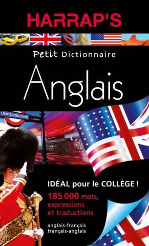 PETIT DICTIONNAIRE ANGLAIS-FRANÇAIS ET FRANÇAIS-ANGLAIS