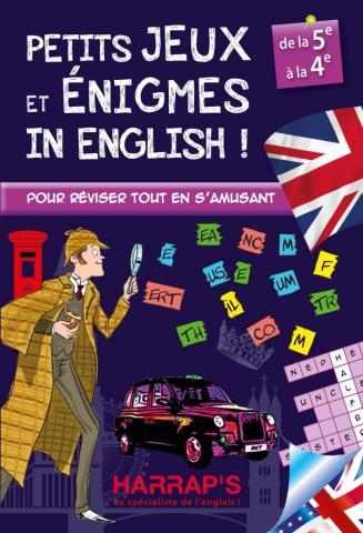 PETITS JEUX ET ÉNIGMES IN ENGLISH 5/4ÈME