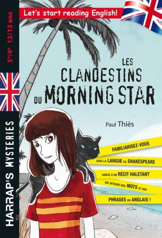 LES CLANDESTINS DU MORNING STAR 5E/4E