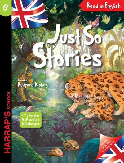 JUST SO STORIES (6EME)