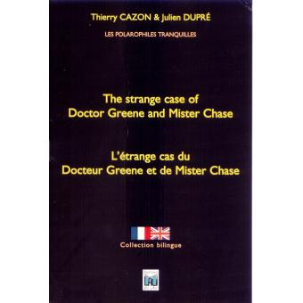 STRANGE CASE OF DOCTOR GREENE AND MISTER CHASE, THE (BILINGUE)
