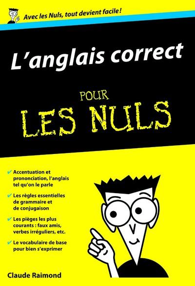 L'ANGLAIS CORRECT POUR LES NULS