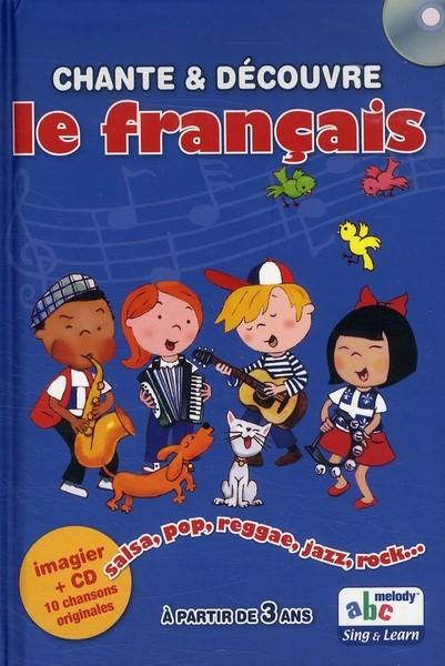 CHANTE & DÉCOUVRE LE FRANCAIS