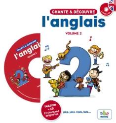 CHANTE ET D?COUVRE L'ANGLAIS 2