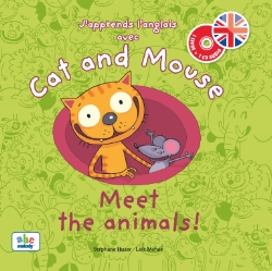 CAT AND MOUSE - MEET THE ANIMALS! (NIVEAU 1)