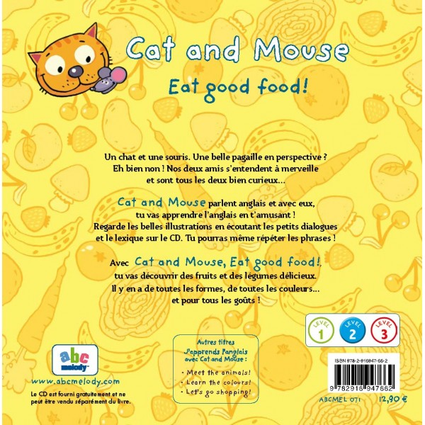 CAT AND MOUSE - EAT GOOD FOOD! (NIVEAU 2)