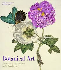 BOTANICAL ART : FROM RENAISSANCE HERBARIA TO THE 19TH CENTURY