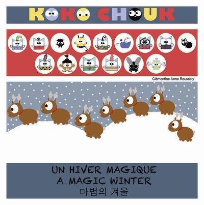 UN HIVER MAGIQUE / A MAGIC WINTER (TRILINGUE FRANÇAIS/ANGLAIS/CORÉEN)